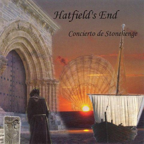 Hatfield's End - Concierto De Stonehenge