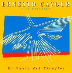 Ernesto Cavour - El Vuelo del Picaflor