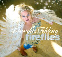 Annika Fehling - Fireflies