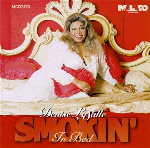 Denise LaSalle - Smokin' in Bed