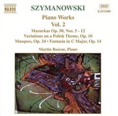 Martin Roscoe - Karol Szymanowski: Piano Works, Vol. 2