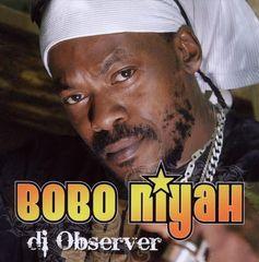 Bobo Niyah - Di Observer