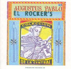 Augustus Pablo - El Rocker's