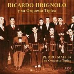 Pedro Maffia - Orquestas Tipocas 1930