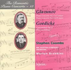 Stephen Coombs - Glazunov: Piano Concertos Nos. 1 & 2; Goedicke: Concertstück, Op. 11