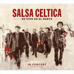 Salsa Celtica - En Vivo en el Norte