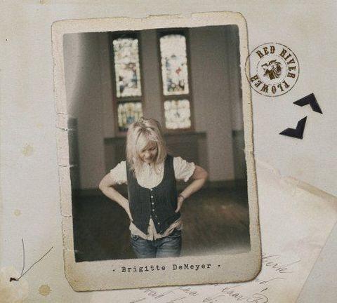 Brigitte DeMeyer - The Red River Flower