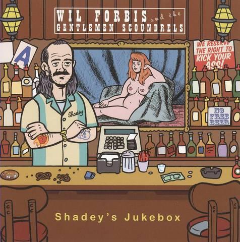 Wil Forbis - Shadey's Jukebox