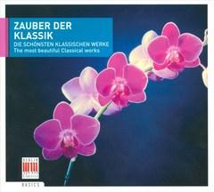 V/A - Zauber der Klassik: The most beautiful Classical works