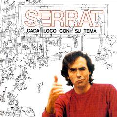 Joan Manuel Serrat - Cada Loco Con Su Tema