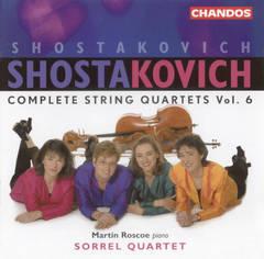 Sorrel Quartet - Shostakovich: Complete String Quartets, Vol. 6