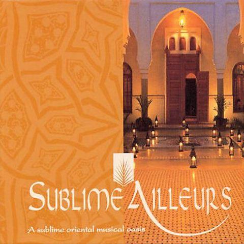 VARIOUS ARTISTS - Sublime Aileurs