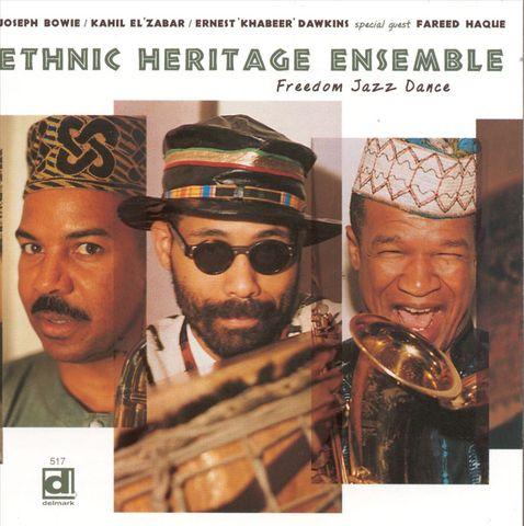 Ethnic Heritage Ensemble - Freedom Jazz Dance