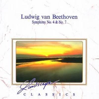 Beethoven, L. Van - Ludwig van Beethoven: Symphony No. 4 & No. 7