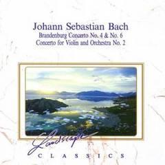 Bach, J.S. - Johann Sebastian Bach: Brandenburg Concerto No. 4 & No. 2; Concerto for Violin No. 2