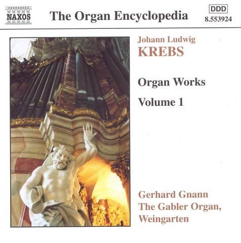 Gerhard Gnann - Krebs: Organ Works Vol.1