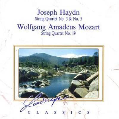 Haydn, J. - Joseph Haydn: String Quartet No. 3 & No. 5; Wolfgang Amadeus Mozart: String Quartet No. 19