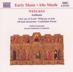 Oxford Camerata - Weelkes: Anthem