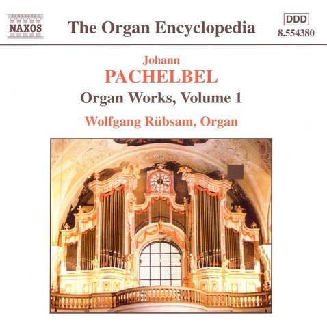 Wolfgang Rubsam - Pachelbel: Organ Works Vol.1
