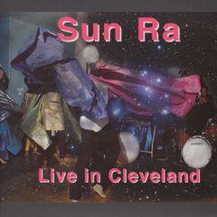 Sun Ra - Live in Cleveland