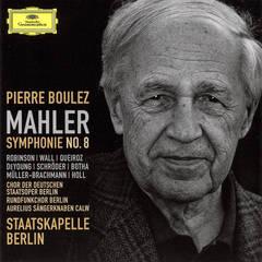 Pierre Boulez - Mahler: Symphonie No. 8