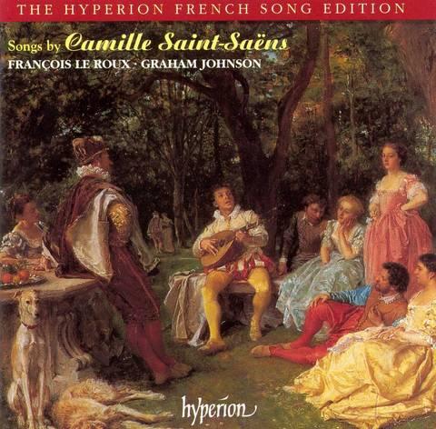 François LeRoux - Songs by Camille Saint-Saëns
