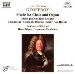 Hervé Niquet - Jean-Nicolas Geoffroy: Music for Choir and Organ