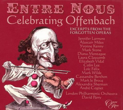 David Parry - Entre Nous: Celebrating Offenbach