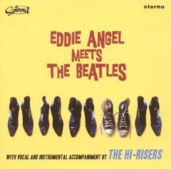 Eddie Angel - Eddie Angel Meets the Beatles