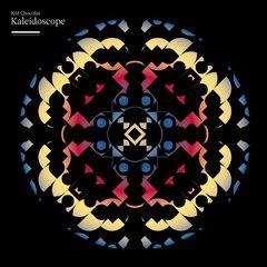 Kid Chocolat - Kaleidoscope
