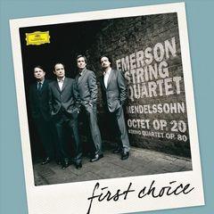 Emerson String Quartet - First Choice: Mendelssohn: Octet; String Quartet