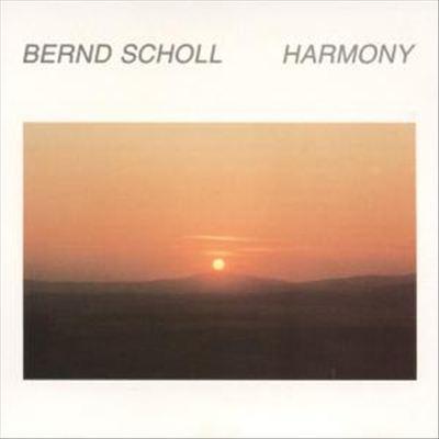 Bernd Scholl - Harmony
