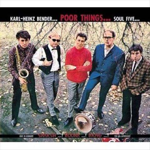 Heinz Bender - Poor Things With Heinz Bender & The Soul Five