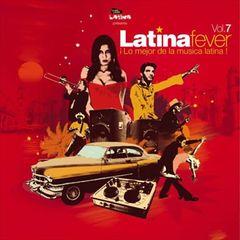 VARIOUS ARTISTS - Latina Fever, Vol. 7