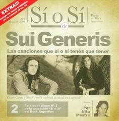 Sui Generis - Sí O Sí: Diario del Rock Argentino