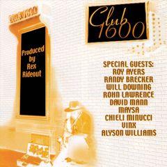 Rex Rideout - Club 1600