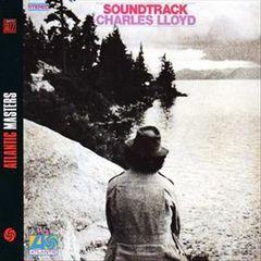Charles Lloyd - Soundtrack