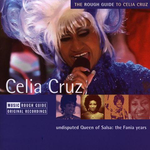 Celia Cruz - A Rough Guide to Celia Cruz