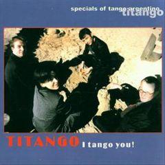 Titango - I Tango You!