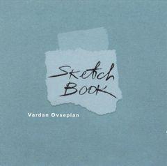Vardan Ovsepian - Sketch Book