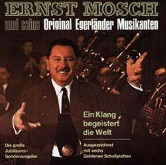 Ernst Mosch - Ein Klang Begeistert Die Welt