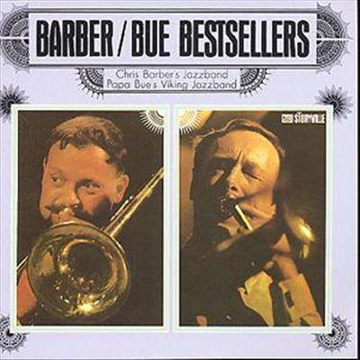 Chris Barber - Bestsellers: Chris Barber & Papa Bue's Viking Jazzband