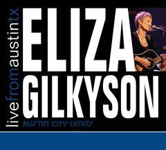 Eliza Gilkyson - Live from Austin TX