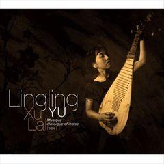 Lingling Yu - Xu Lai