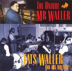 Fats Waller - Unique Mr. Waller