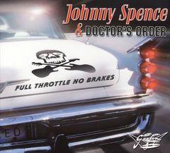Johnny Spence - Full Throttle No Breaks