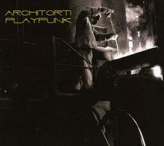 Architorti - Architorti Play Punk