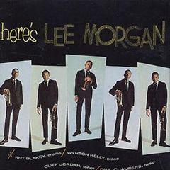 Lee Morgan - Here's Lee Morgan [2004]
