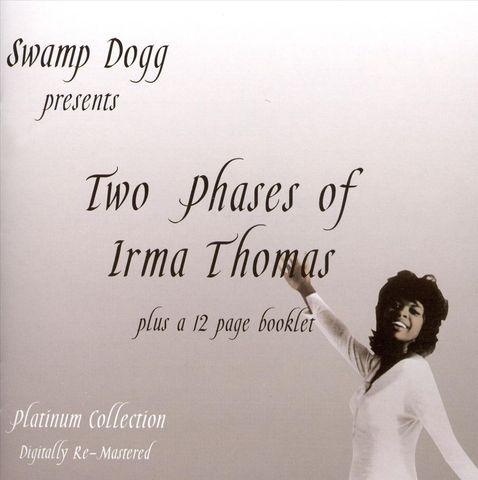 Irma Thomas - Two Phases of Irma Thomas