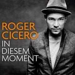 Roger Cicero - In Diesem Moment